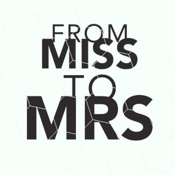 From MISS to MRS in svg, dxf, png, eps format - rhinestone templates