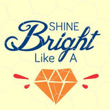 Shine bright like a diamond  in svg, dxf, png,format. Instant download - rhinestone templates