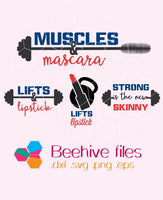 Muscles & Mascara, Barbell, Weights, lifts and lipsticks, strong is new skinny  in svg, dxf, png,format. Instant download - rhinestone templates