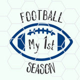 My first Football season in svg, dxf, png, eps format. Instant download for Cricut and Silhouette Studio - rhinestone templates