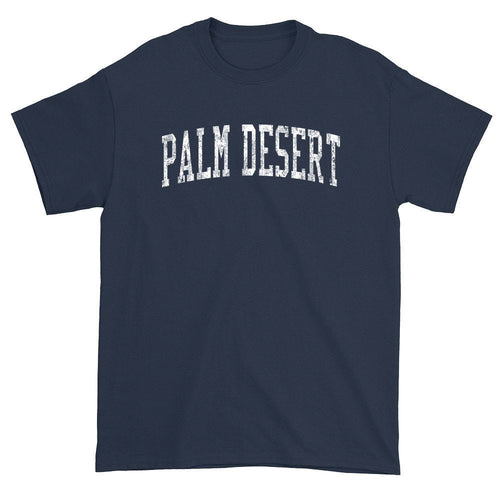 Palm Desert California CA T-Shirts