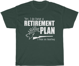 hunting retirement plan tee