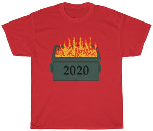 2020 Dumpster Fire T Shirt