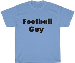 Football Guy T-Shirt Yeah Guy