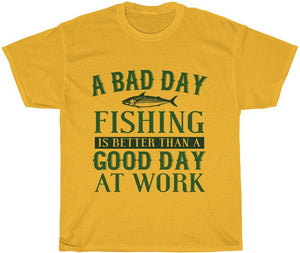bad day fishing beats a good day at work