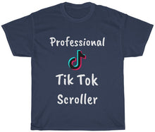 Load image into Gallery viewer, Tik Tok Funny Shirt