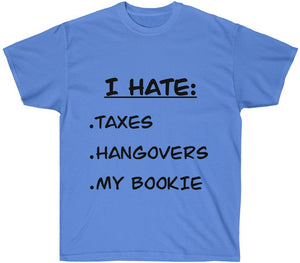 I Hate My Bookie T-Shirt