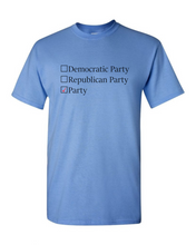 Load image into Gallery viewer, Political Party T-Shirt