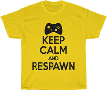 Load image into Gallery viewer, Keep Calm and Respawn Gamer T-Shirt