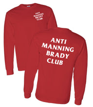 Load image into Gallery viewer, ANTI MANNING BRADY CLUB Shirt