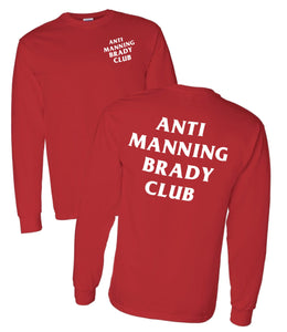 ANTI MANNING BRADY CLUB Shirt