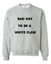 Load image into Gallery viewer, White Claw Sweatshirt yeah guy