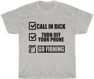 call in sick, turn off your phone, go fishing