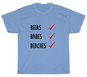 Beers, Babes, Beaches T-Shirt