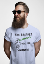 Load image into Gallery viewer, Silly Liberals T Shirt