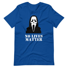 Load image into Gallery viewer, No Lives Matter Scream T-Shirt