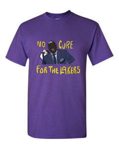 No Cure For The Lakers T-Shirt