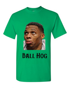 Ball Hog T Shirt