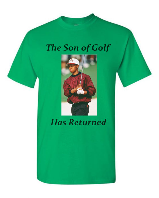 The Son of Golf Has Returned T-Shirt