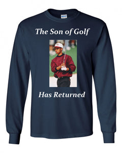 The Son of Golf Has Returned Long Sleeve