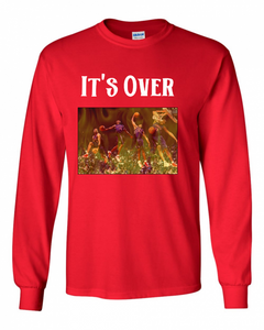 It's Over Long Sleeve