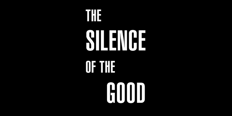 The Silence of the Good Opens Oct 10