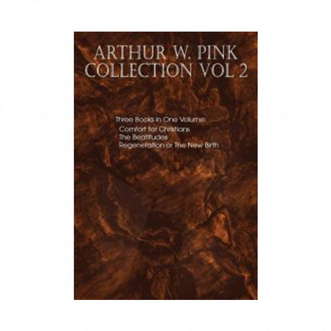 Arthur W. Pink Collection Vol 2
