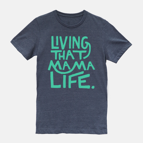 Living That Mama Life Navy Tee