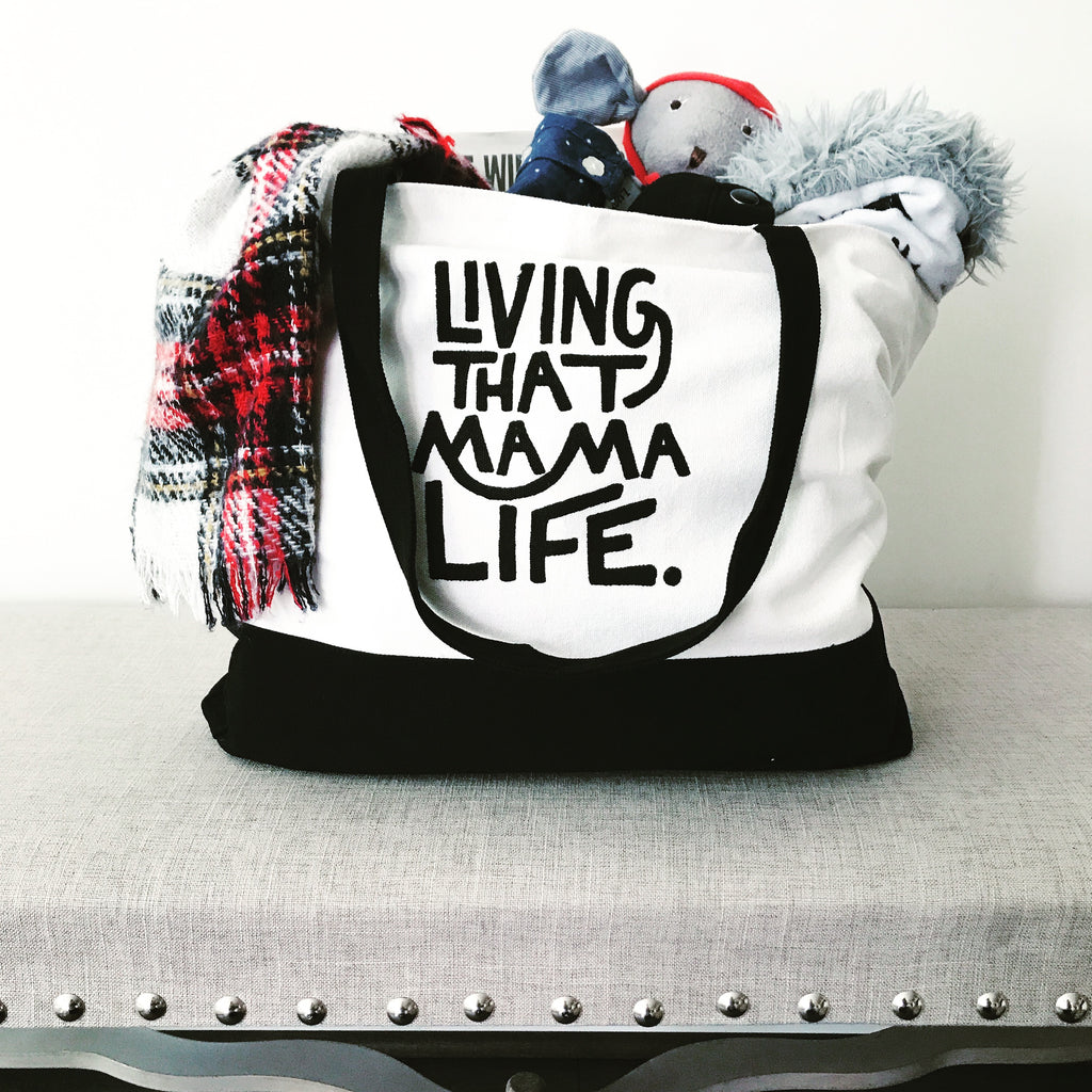 Living That Mama Life™ Tote- Oversized and Canvas