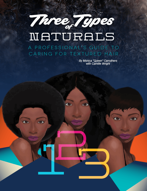 "Three Types of Naturals by Monica ""Queen"" Carruthers"