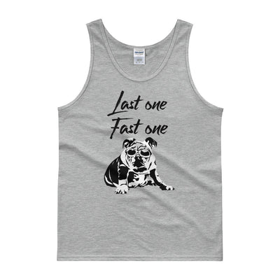 Last One Fast One - Men's Tank