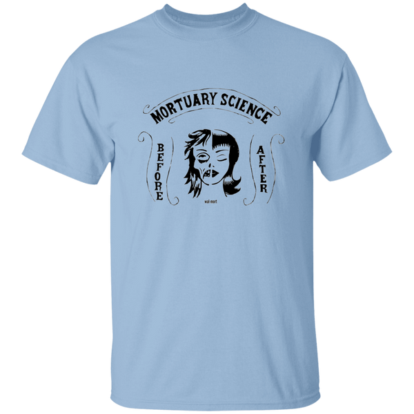 Mortuary Science Before After T-Shirt