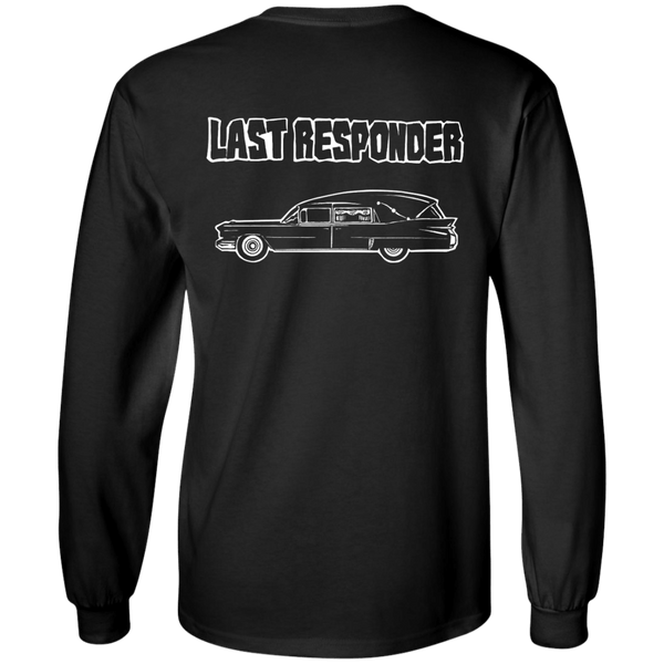 Last Responder - Funeral Director Long Sleeve T-Shirt