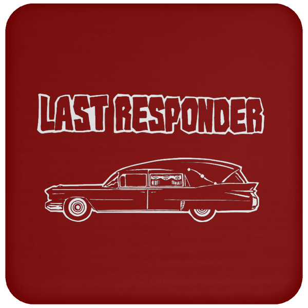 Last Responder Drink Coaster (Deep 6 Colors)