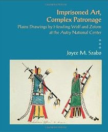 Imprisoned Art, Complex Patronage (Paperback)