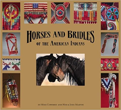Horses and Bridles of the American Indians
