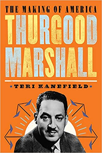Thurgood Marshall: The Making of America