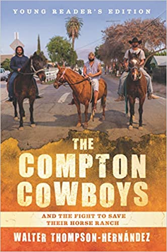 The Compton Cowboys for Young Readers