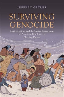 Surviving Genocide by Jeffrey Ostler