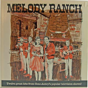 Melody Ranch LP