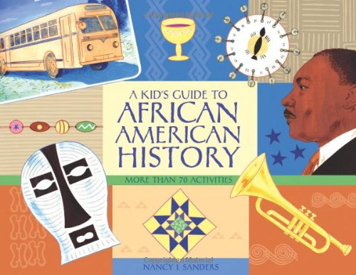 Kid's Guide to African American History