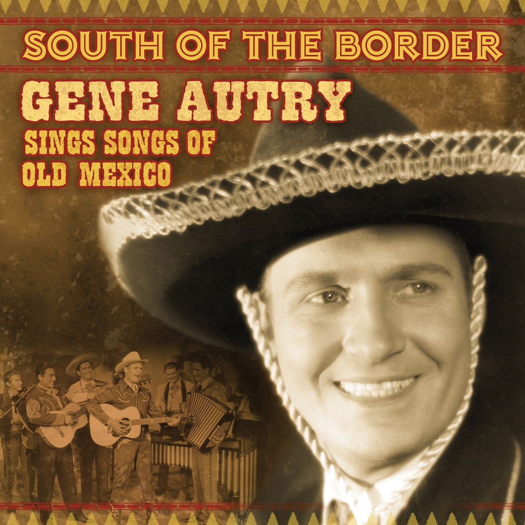 CD South of the Border by Gene Autry