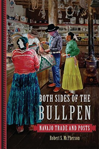 Both Sides of the Bullpen: Navajo Trade and Posts
