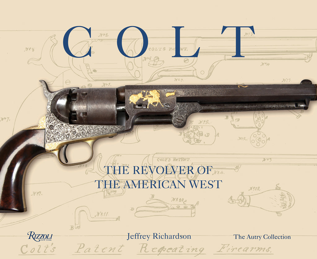 Colt:The Revolver of the American West (Hardcover)