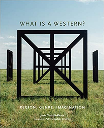 What Is a Western?: Region, Genre, Imagination