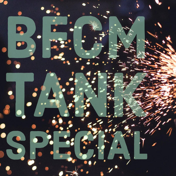 BFCM Extended Tank Sale!