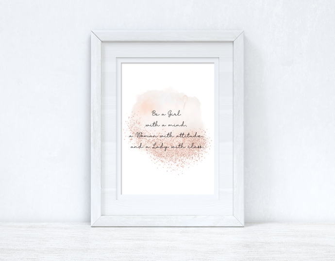 Be A Girl With A Mind Rose Gold Inspirational Wall Home Decor Print