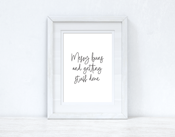 Messy Buns Inspirational Dressing Room Wall Home Decor Print