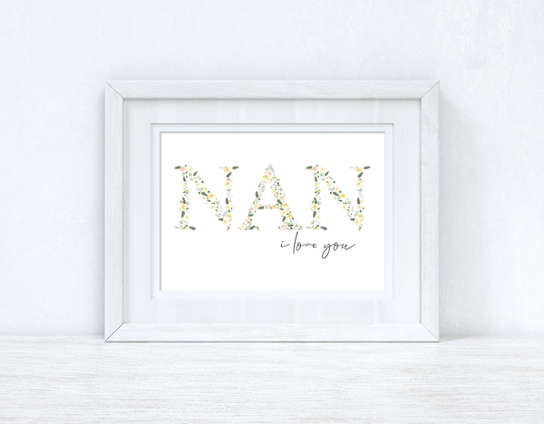 Nan I Love You Spring Letters Mothers Day Spring Seasonal Wall Home Decor Print