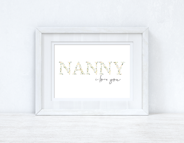 Nanny I Love You Spring Letters Mothers Day Spring Seasonal Wall Home Decor Print